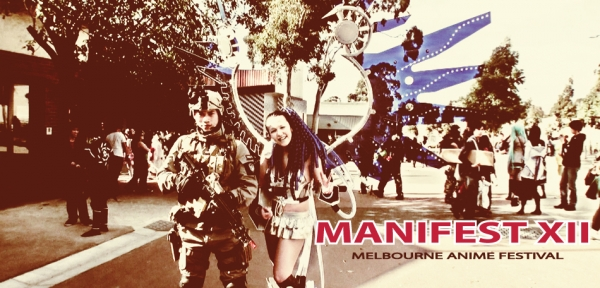 MANIFEST: MELBOURNE ANIME FESTIVAL XII